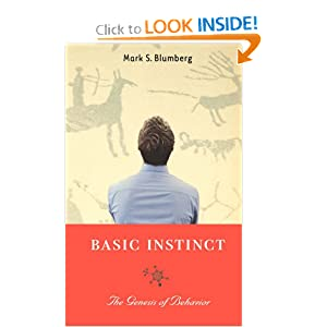 Basic Instinct: The Genesis of Behavior