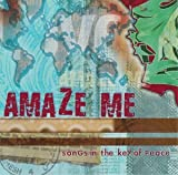 echange, troc Various Artists - Amaze Me: Songs in the Key of Peace