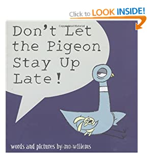 don 39 t let the pigeon stay up late mo willems 9780545045193 books. Black Bedroom Furniture Sets. Home Design Ideas