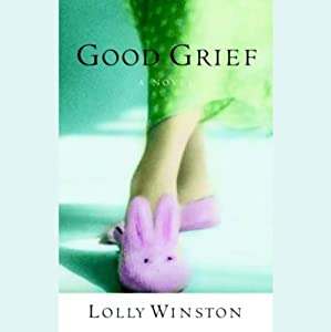 Good Grief | [Lolly Winston]