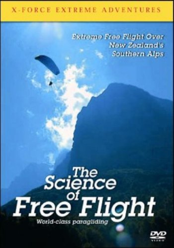 X-Force Extreme Adventures: The Science of Free Flight [DVD]
