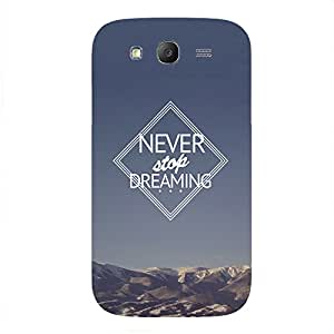 Back cover for Samsung Galaxy Grand Never Stop Dreaming 4