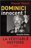 echange, troc Claude Mossé - Dominici innocent ! La Véritable histoire