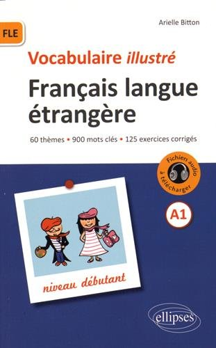 FLE Français Langue Étrangère Vocabulaire Illustré Niveau A1