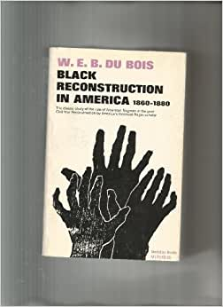 black reconstruction in america du bois pdf