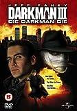 Darkman 3 - Die Darkman Die [DVD]