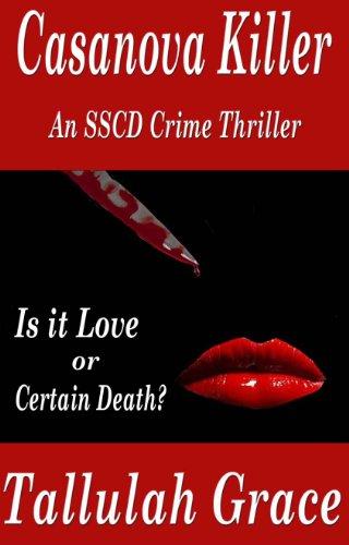 Casanova Killer, An SSCD Crime Thriller