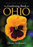 The Gardening Book for Ohio