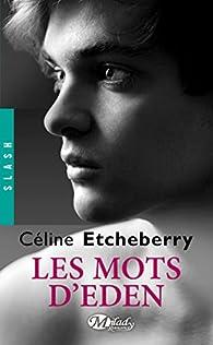 Les mots d'Eden par Céline Etcheberry