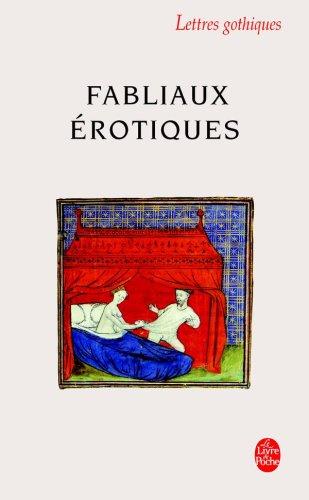 Fabliaux Erotiques (Ldp Let.Gothiq.) (French Edition)