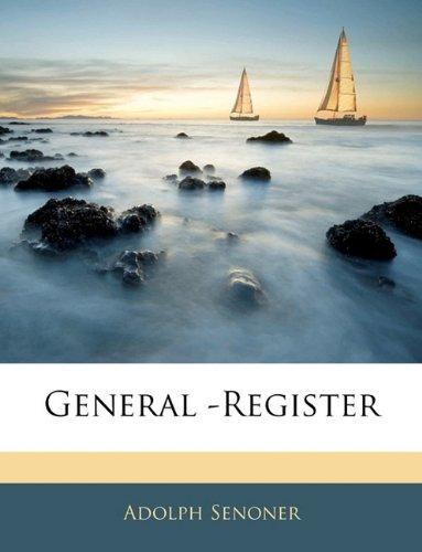 General -Register der Bande XXI- XXX des Jahrbuches  [Senoner, Adolph] (Tapa Blanda)