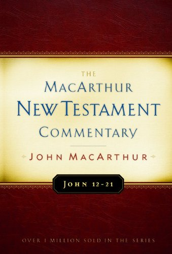 John 12-21 Macarthur New Testament Commentary (Macarthur New Testament Commentary Serie) front-505693