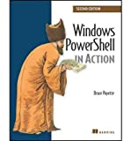 img - for [(Windows PowerShell in Action )] [Author: Bruce Payette] [Jul-2011] book / textbook / text book