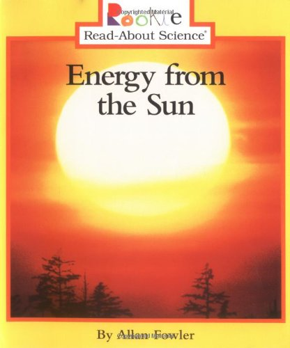 Energy from the Sun (Rookie Read-About Science)