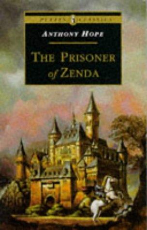 The Prisoner of Zenda (Puffin Classics), Anthony Hope