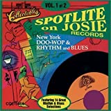 Spotlite On Josie Records: Doo Wop Rhythm & Blues Vol.1