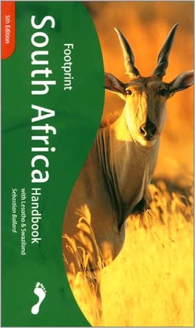 Footprint South Africa Handbook 2001 (Footprint South Africa Handbook with Lesotho & Swaziland)