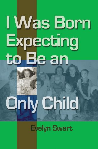 I Was Born Expecting to Be an Only Child PDF