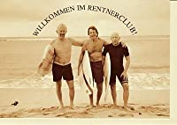 Grußkarte Ruhestand Rentnerclub from Ran...