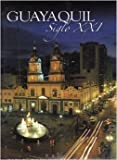 img - for Guayaquil Siglo XXI book / textbook / text book