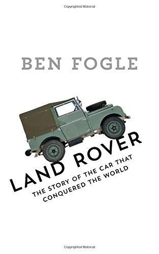 land-rover-the-story-of-the-car-that-conquered-the-world