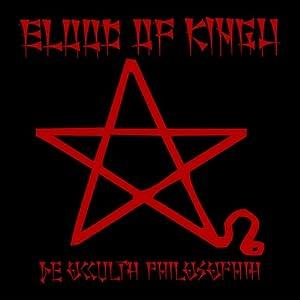Blood of Kingu -  De Occulta Philosophia