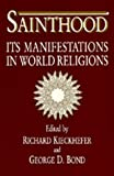 img - for Sainthood: Its Manifestations in World Religions book / textbook / text book