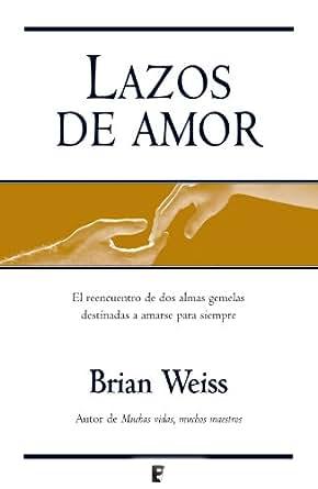 Amazon.com: Lazos de amor (B DE BOOKS) (Spanish Edition) eBook: Brian