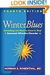 Winter Blues, Fourth Edition: Everyth...