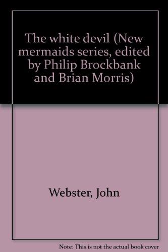 the-white-devil-new-mermaids-series-edited-by-philip-brockbank-and-brian-morris