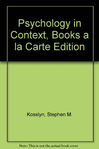 Psychology in Context, Books a la Carte Edition (3rd Edition)