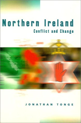 Conflict and Change in Northern Ireland