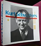 Kurt Schwitters: Centre Georges Pompidou (Classiques du XXe siecle) (French Edition) (2711832309) by Schwitters, Kurt