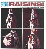 Meet The Raisins!