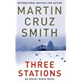 "The Three Stations: An Arkady Renko Novelvon ""Martin Cruz Smith"""