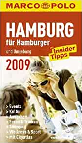 hamburg f r hamburger und umgebung 2009 mit insider tipps events kultur ausgehen. Black Bedroom Furniture Sets. Home Design Ideas