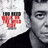 Walk On The Wild Side - Recorded Live, New York 1972 Lou Reed