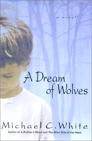 Image for A Dream of Wolves: A Novel