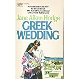 Greek Wedding (0044901623) by Jane Aiken Hodge