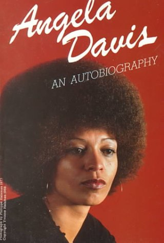 Angela Davis: An Autobiography, by Angela Y. Davis