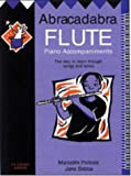 img - for Abracadabra Flute: Piano Accompaniments: The Way to Learn Through Songs and Tunes book / textbook / text book