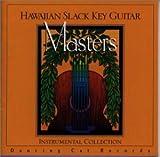 ハワイアン・スラック・キー・ギター・マスターズ