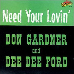 Gardner,Don And Dee Dee Ford I Need Your Lovin' CASSETTE