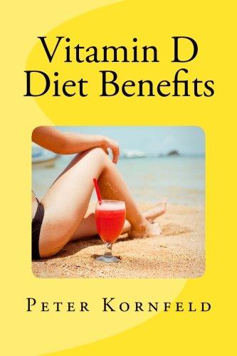 Vitamin D Diet Benefits: Sunshine, Best Foods, & Disease Prevention