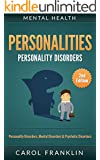 Mental Health: Personalities: Personality Disorders, Mental Disorders & Psychotic Disorders (Histrionic, Borderline Personality, Passive Aggressive, ASPD, Personality Theories, Narcissist, NPD)