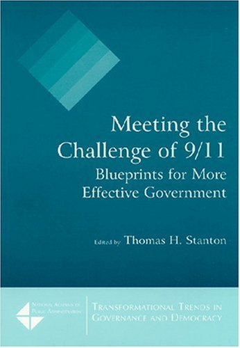 Meeting the Challenge of 9/11: Blueprints for More...