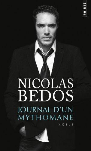 Journal d'un Mythomane - Nicolas Bedos
