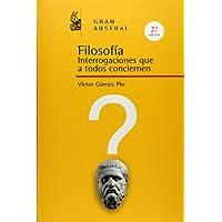 Filosofía: Interrogaciones que a todos conciernen (ESPASA FORUM)