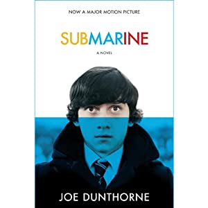 Submarine: A Novel | [Joe Dunthorne]