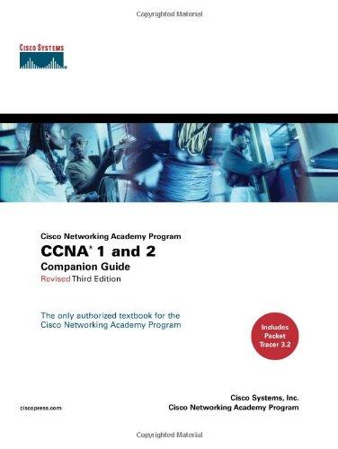 CCNA 1 and 2 Companion Guide, Revised (Cisco Networking Academy Program)
